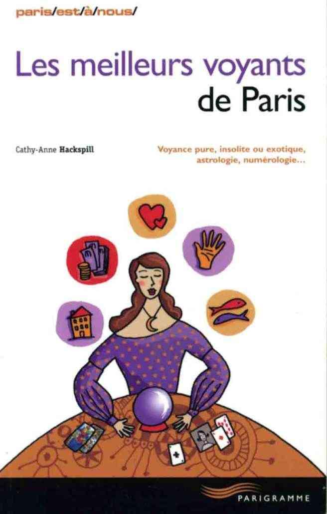Les meilleurs voyants de Paris 2008